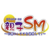 Oyako SM ~ Onegai! Mama o Choukyou Shite!~
